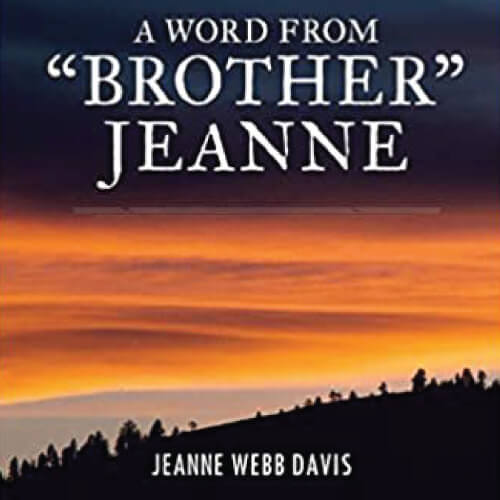 Blair Seibert A Word From Brother Jeanne